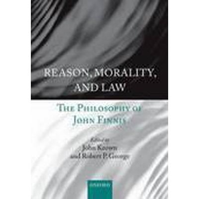 Reason, Morality, and Law (Häftad, 2015)
