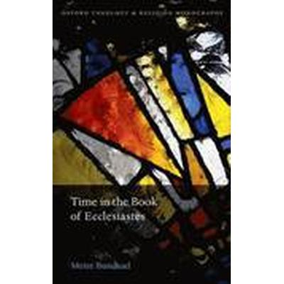 Time in the Book of Ecclesiastes (Inbunden, 2015)