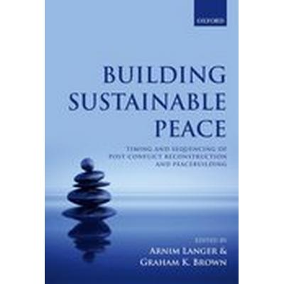 Building Sustainable Peace (Inbunden, 2016)