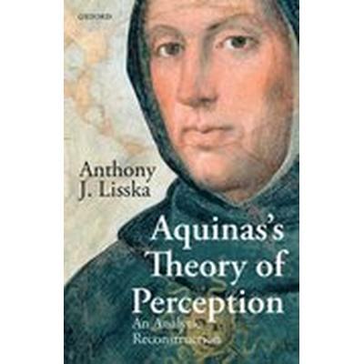 Aquinas's Theory of Perception (Inbunden, 2016)