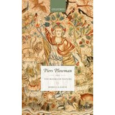 Piers Plowman and the Books of Nature (Inbunden, 2016)
