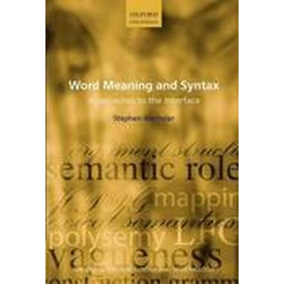 Word Meaning and Syntax (Häftad, 2015)