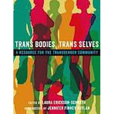 Trans Bodies, Trans Selves (Häftad, 2014)