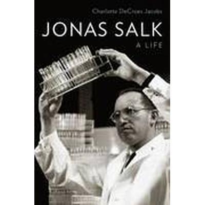 Jonas Salk (Inbunden, 2015)