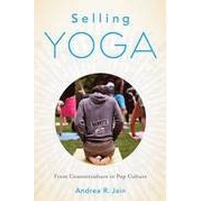 Selling Yoga (Häftad, 2015)