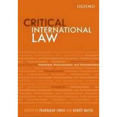 Critical International Law (Inbunden, 2014)