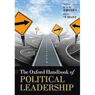 The Oxford Handbook of Political Leadership (Inbunden, 2014)