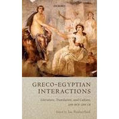 Greco-Egyptian Interactions (Inbunden, 2016)