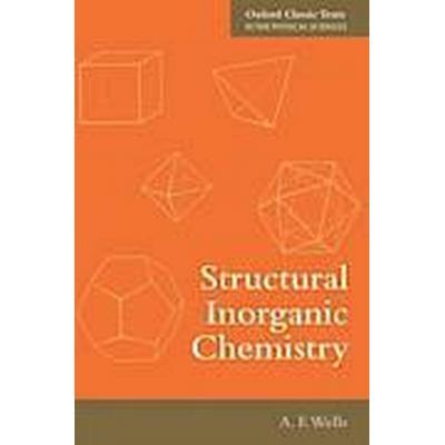 Structural Inorganic Chemistry (Häftad, 2012)