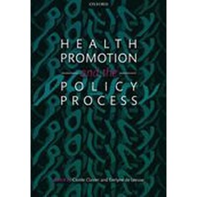 Health Promotion and the Policy Process (Häftad, 2013)