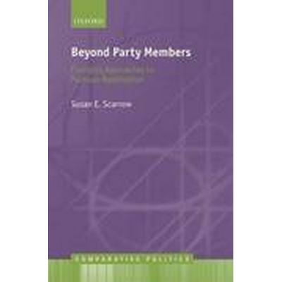 Beyond Party Members (Inbunden, 2014)