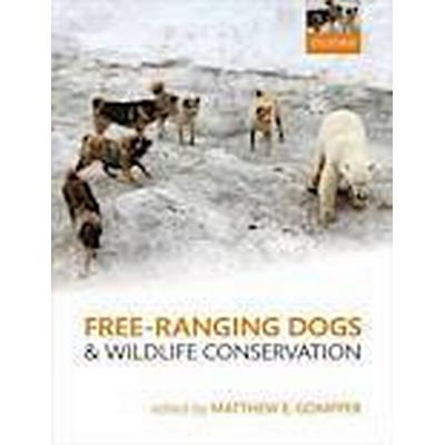 Free-Ranging Dogs and Wildlife Conservation (Inbunden, 2013)
