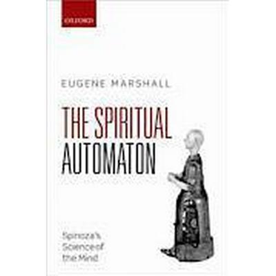 The Spiritual Automaton (Inbunden, 2014)