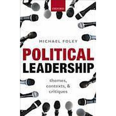 Political Leadership (Inbunden, 2013)