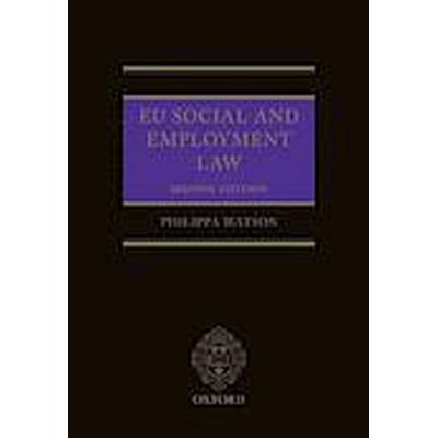 EU Social and Employment Law 2E (Inbunden, 2014)