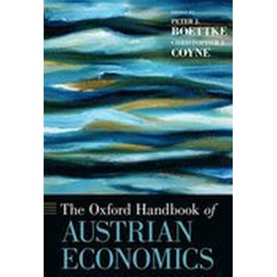 The Oxford Handbook of Austrian Economics (Inbunden, 2015)
