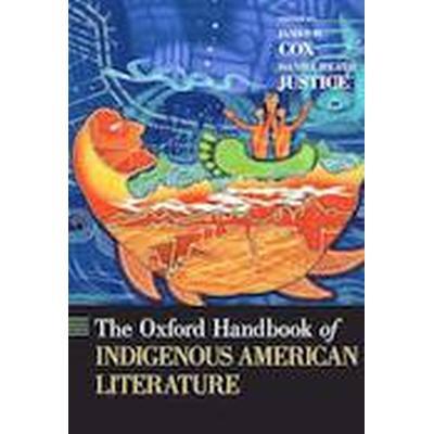 The Oxford Handbook of Indigenous American Literature (Inbunden, 2014)