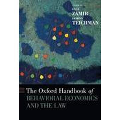 The Oxford Handbook of Behavioral Economics and the Law (Inbunden, 2014)