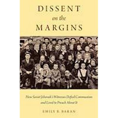 Dissent on the Margins (Inbunden, 2014)