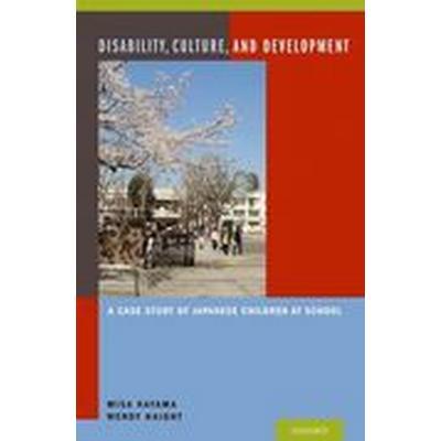 Disability, Culture, and Development (Inbunden, 2013)