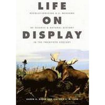 Life on Display (Inbunden, 2014)