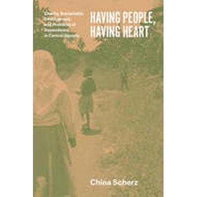 Having People, Having Heart (Häftad, 2014)