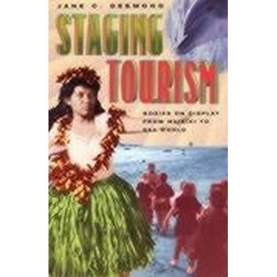 Staging Tourism (Häftad, 2002)