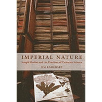 Imperial Nature (Häftad, 2010)