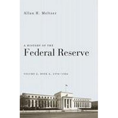 A History of the Federal Reserve: v.2 (Häftad, 2014)