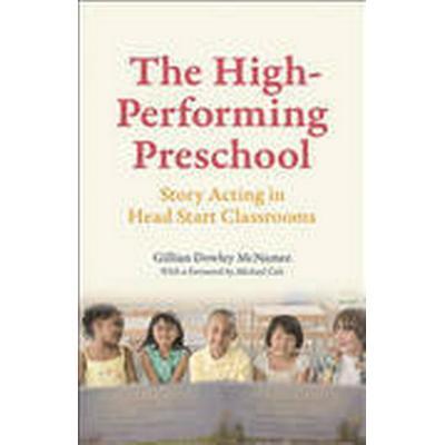 The High-Performing Preschool (Häftad, 2015)
