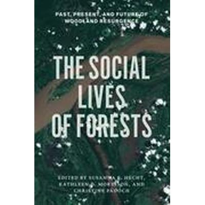 The Social Lives of Forests (Inbunden, 2014)