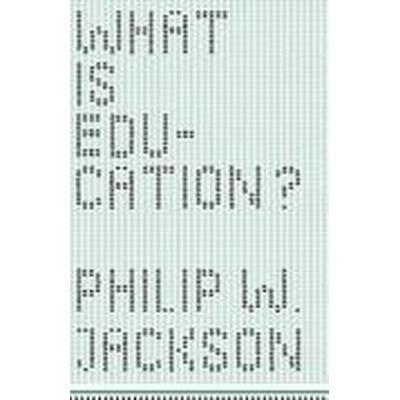 What is Education? (Häftad, 2016)
