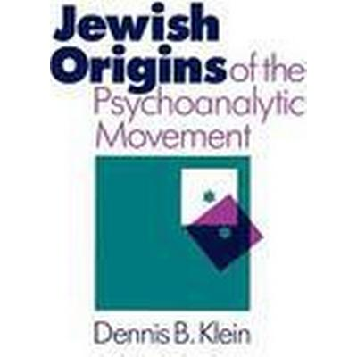 The Jewish Origins of the Psychoanalytic Movement (Häftad, 1985)