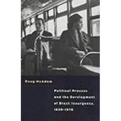 Political Process and the Development of Black Insurgency, 1930-70 (Häftad, 1999)