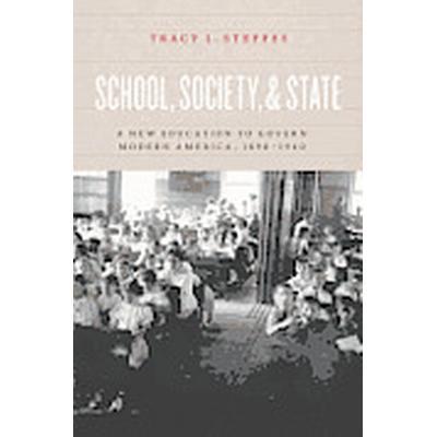 School, Society, and State (Inbunden, 2012)