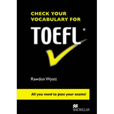 Check Your Vocabulary for TOEFL (Häftad, 2008)