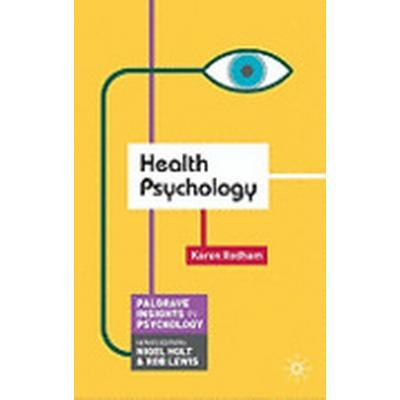 Health Psychology (Häftad, 2010)