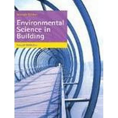 Environmental Science in Building (Häftad, 2012)