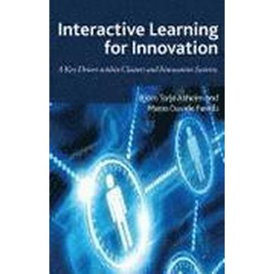 Interactive Learning for Innovation (Inbunden, 2011)