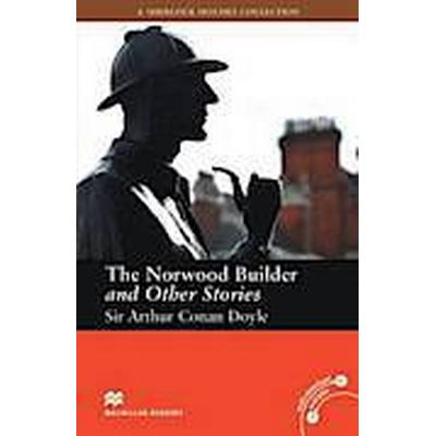 Macmillan Readers: The Norwood Builder and Other Stories without CD Intermediate Level (Häftad, 2012)