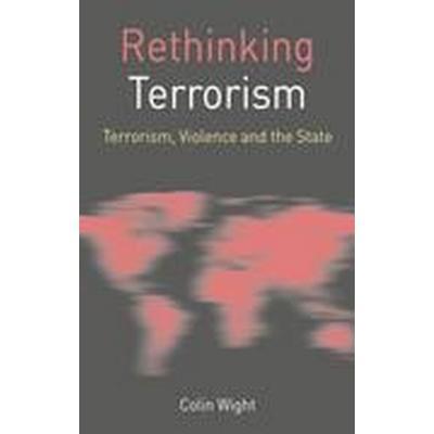 Rethinking Terrorism (Häftad, 2015)