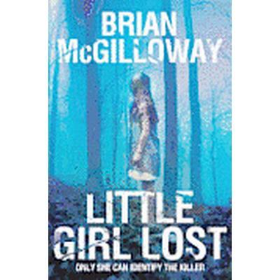 Little Girl Lost (Häftad, 2012)