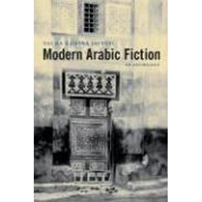 Modern Arabic Fiction (Häftad, 2008)