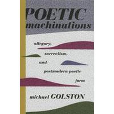 Poetic Machinations (Inbunden, 2015)