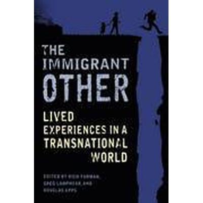 The Immigrant Other (Häftad, 2016)