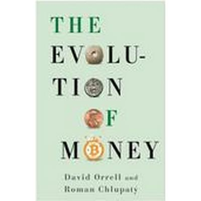 The Evolution of Money (Inbunden, 2016)