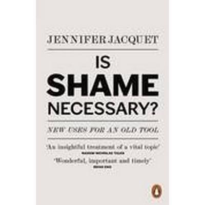 Is Shame Necessary? (Häftad, 2016)