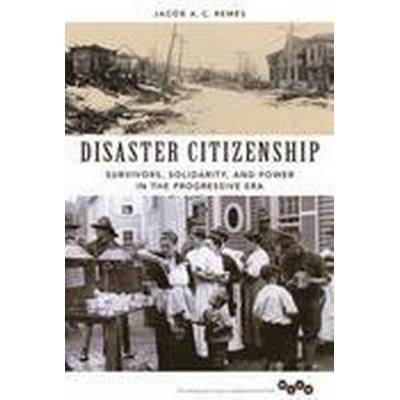 Disaster Citizenship (Häftad, 2015)