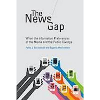 The News Gap (Inbunden, 2013)