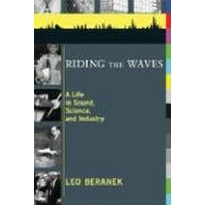 Riding the Waves (Inbunden, 2008)